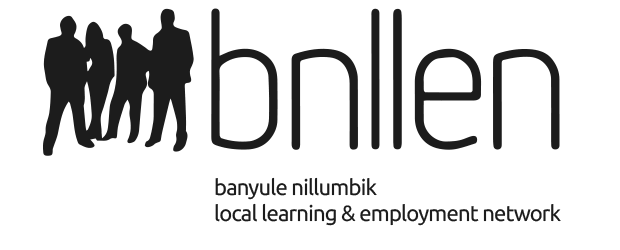 Banyule Nillumbik Local Learning & Employment Network